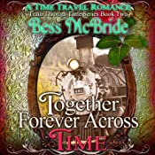 Together Forever Across Time: Train Through Time Series, Book 2 | Bess McBride