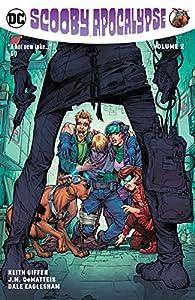 Scooby Apocalypse (2016-) Vol. 2 (Scooby Apocalypse (2016-2019))