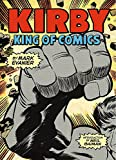 Kirby: King of Comics (Anniversary Edition)