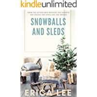 Snowballs and Sleds (Sunsets and Shades Book 3) (English Edition)