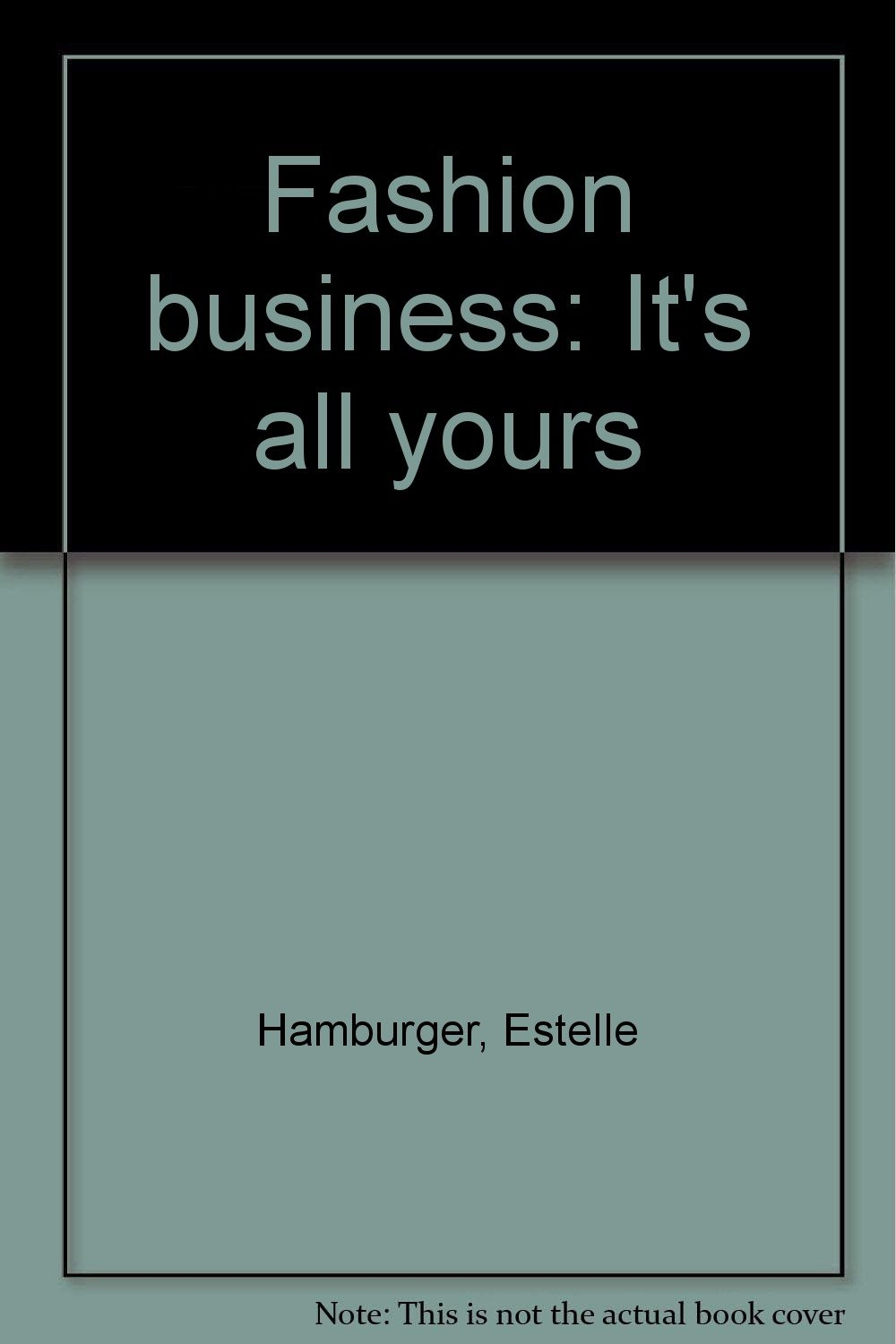 Fashion business: It's all yours