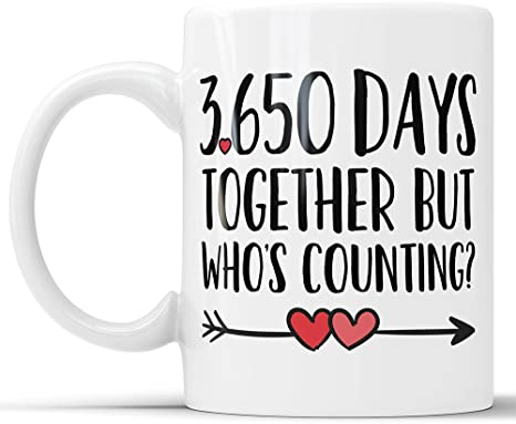 10th Anniversary Coffee Mug 3650 Days Together But Who S Counting Funny Wedding Anniversary Gift Ten Year Anniversary Gifts Jubilee Gift Cup 15 Oz Kitchen Dining