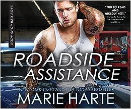 Roadside Assistance (Body Shop Bad Boys): Marie Harte, Laura