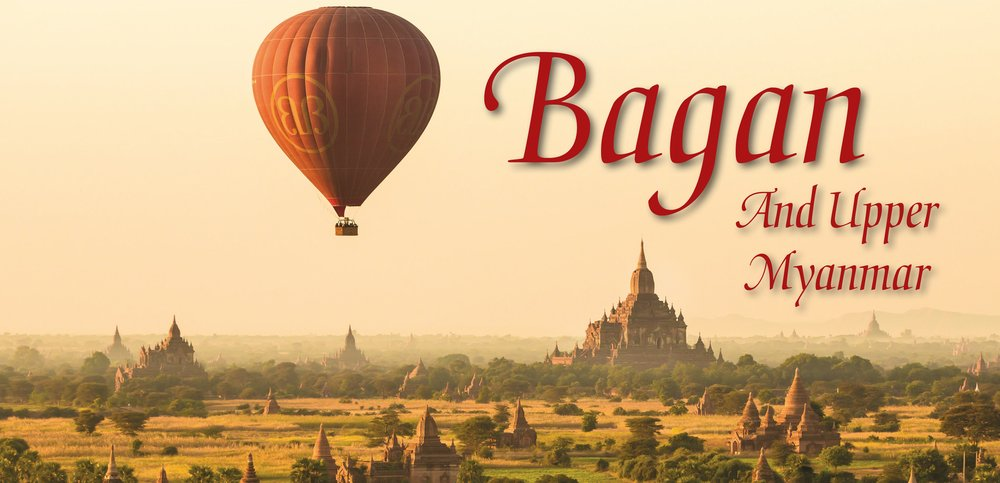 Bagan: And Upper Myanmar