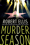 Murder Season: A Novel (Lena Gamble Novels)