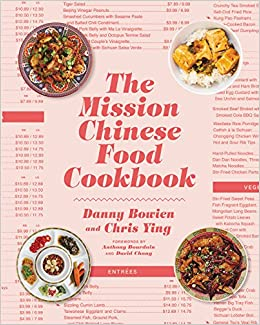 The mission chinese food cookbook danny bowien chris ying the mission chinese food cookbook danny bowien chris ying 9780062243416 amazon books forumfinder Gallery