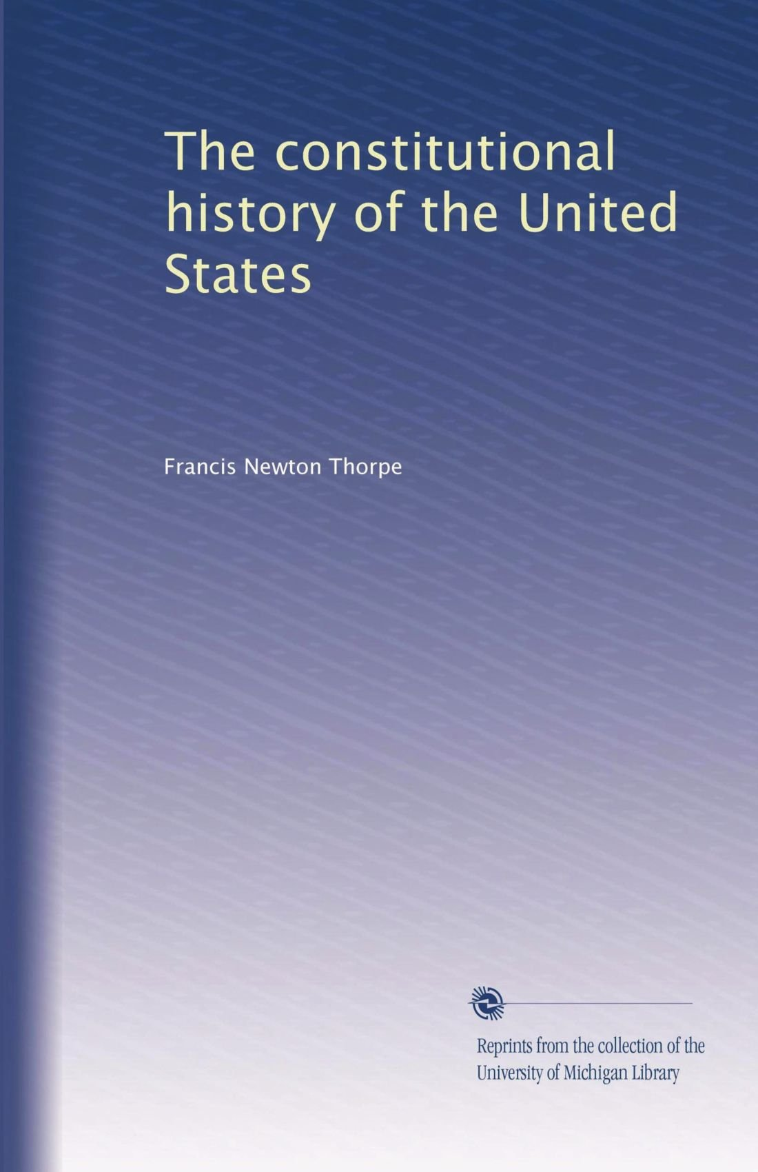 The constitutional history of the United States (Volume 3) pdf epub