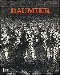 Daumier : L'écriture du lithographe par  Bibliothèque nationale de France