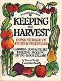 img - for Keeping the Harvest: Preserving Your Fruits, Vegetables and Herbs (Down-to-Earth Book) by Chioffi, Nancy, Mead, Gretchen (1991) Paperback book / textbook / text book