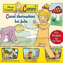 Meine Freundin Conni (TV-Hörspiel) 08: Conni übernachtet bei Julia / Fremden / Baustelle / Flohmarkt