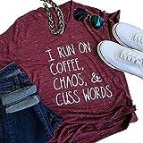 Womens I Run On Coffee Chaos Cuss Words Funny V-Neck Short Sleeve Summer T-Shirt size L (Burgundy)