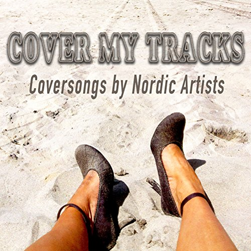 Cover My Tracks (Coversongs by...