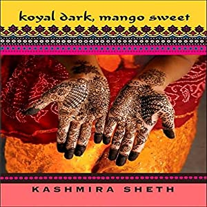 Koyal Dark, Mango Sweet Audiobook
