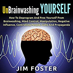 Unbrainwashing Yourself Audiobook