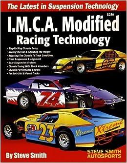 IMCA Modified Racing Technology: Steve Smith: 9780936834801
