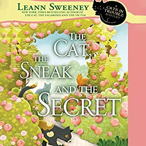 The Cat, the Sneak and the Secret Audiobook