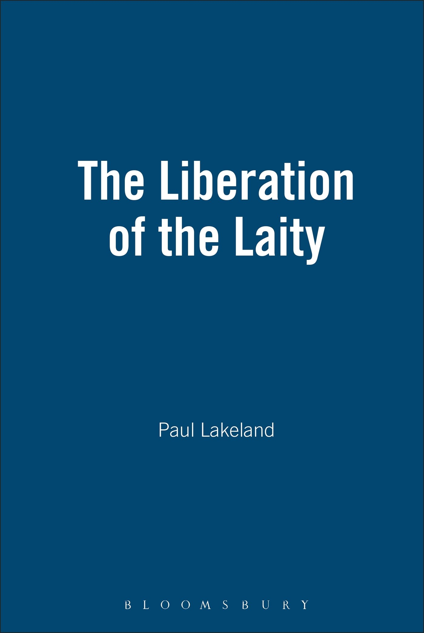 The Liberation of the Laity