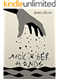 Magic in Her Hands