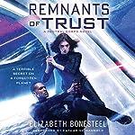 Remnants of Trust: A Central Corps Novel | Elizabeth Bonesteel