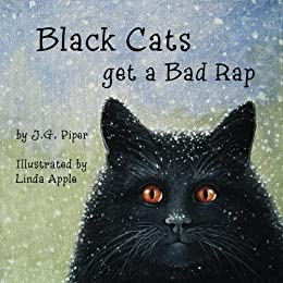 Black Cats get a Bad Rap by [Piper, J.G.]