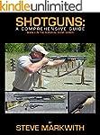 Shotguns: A Comprehensive Guide (Surv...