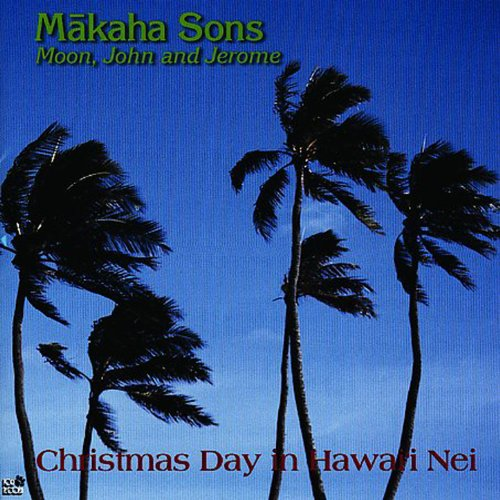 Hawaii Christmas (Christmas Day in Hawai'i Nei)
