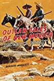 Outlaw Tales of New Mexico, Barbara Marriott, 0762772611