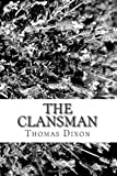 The Clansman, Thomas Dixon, 148209245X