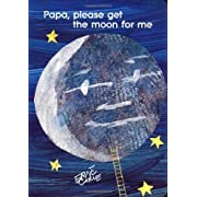 Papa, Please Get the Moon for Me (The World of Eric Carle)