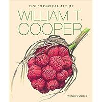 The Botanical Art of William T. Cooper