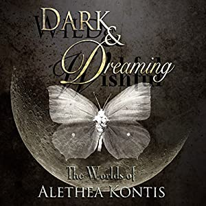 Wild and Wishful, Dark and Dreaming Audiobook