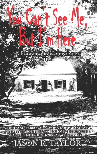 Download You Can't See Me, But I'm Here: A Haunting in Centrahoma pdf epub