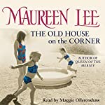 The Old House on the Corner | Maureen Lee