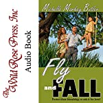 Fly and Fall | Michelle Markey Butler