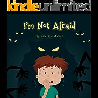 I'm Not Afraid (Afraid of the dark Book 1) (English Edition)