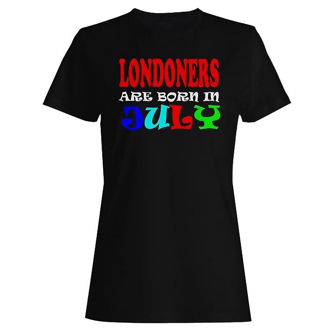 LOS LONDRES SON NACIDOS EN JULIO DIVERTIDO camiseta de las mujeres x24f: Amazon.es: Ropa y accesorios
