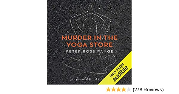 Amazon.com: Murder in the Yoga Store: The True Story of the ...