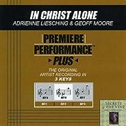 Premiere Performance Plus: In Christ Alone