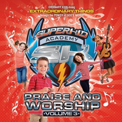 Superkid Academy Praise and Worship Music, Vol. 3