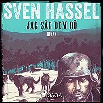 JAG SÅG DEM DÖ (SVEN HASSEL-SERIEN 9)