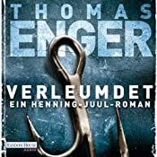 Verleumdet: Ein Henning-Juul-Roman | Thomas Enger
