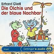 Die Olchis und der blaue Nachbar | Erhard Dietl