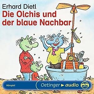 Die Olchis und der blaue Nachbar Hörspiel