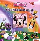 Minnie : mes histoires en or