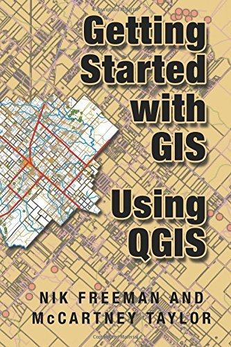 By McCartney M Taylor Getting Started With GIS Using QGIS (1st Frist Edition) [Paperback]
