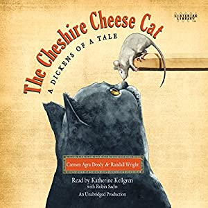 The Cheshire Cheese Cat: A Dickens of a Tale Audiobook
