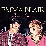 Jessie Gray | Emma Blair