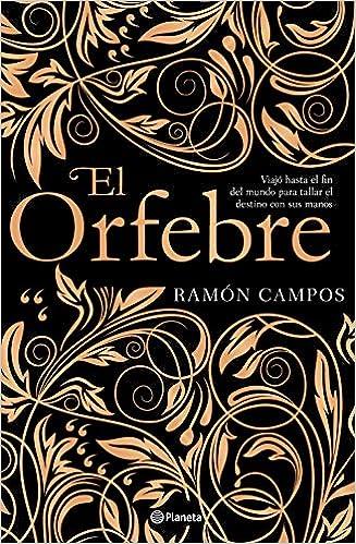 El orfebre: 3 (Autores Españoles e Iberoamericanos): Amazon ...