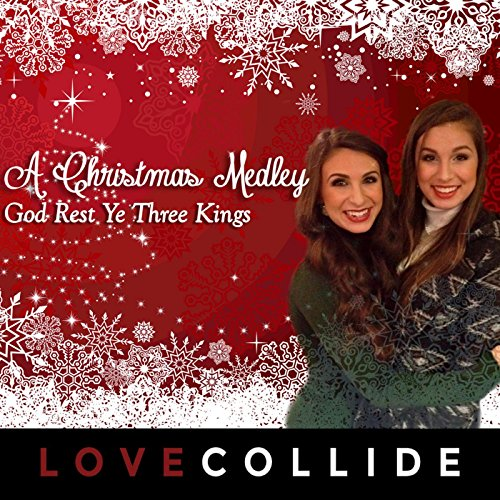 - A Christmas Medley God Rest Ye Three Kings