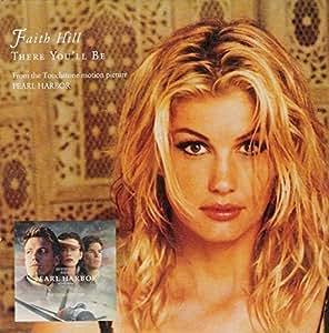 Faith Hill - There You'll Be by Faith Hill (2001-11-27 ...